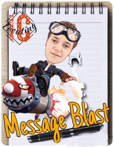 Message Blast Info